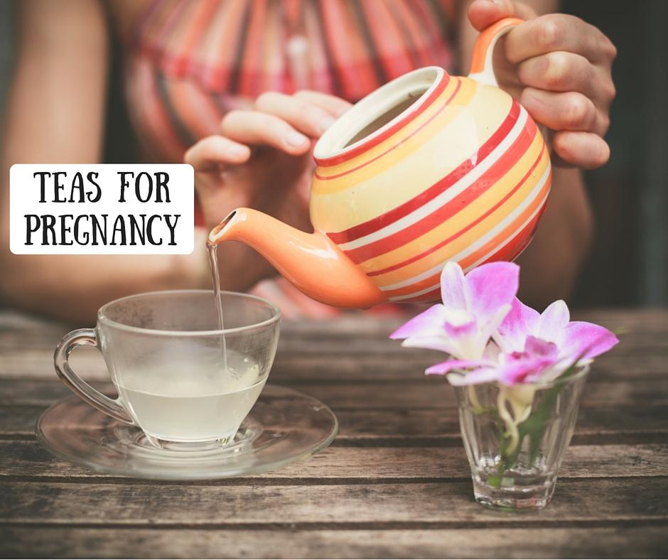 Teas for Pregnancy